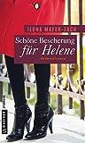 Schöne Bescherung für Helene: Kriminalroman (Frauenromane im GMEINER-Verlag)