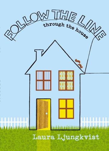 Follow the Line through the House ()