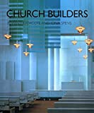 img - for Church Builders: Of the Twentieth Century book / textbook / text book