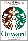 Onward, Howard Schultz and Joanne Gordon, 1605292885