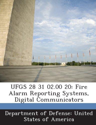 UFGS 28 31 02.00 20: Fire Alarm Reporting Systems, Digital Communicators