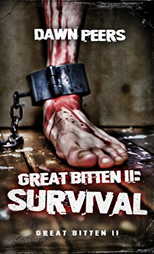 Survival (Great Bitten Book 2) by [Peers, Dawn]