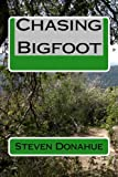 img - for Chasing Bigfoot book / textbook / text book