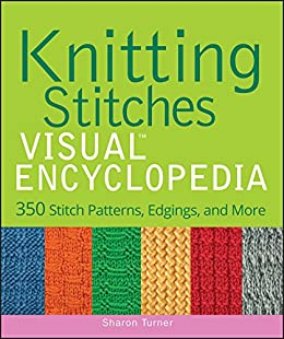 Knitting Stitches Visual Encyclopedia Teach Yourself Visually