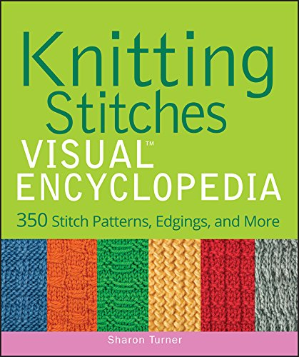 Knitting Stitches VISUAL Encyclopedia (Teach Yourself VISUALLY Consumer Book 52)