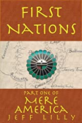 First Nations (Mere America Book 1) Kindle Edition
