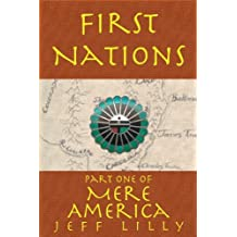 First Nations (Mere America Book 1)