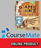 CourseMate for Wood's The Graphic Designer's Digital Toolkit: A Project-Based Introduction to Adobe Photoshop Creative Cloud, Illustrator Creative Cloud & InDesign Creative Cloud, 7th Edition