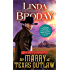 To Marry a Texas Outlaw (Men of Legend Book 3)