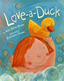Love-a-Duck, Alan James Brown, 0823422631
