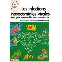Les Infections Nosocomiales Virales et Agents Transmissibles