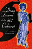 Drag Queens at the 801 Cabaret, Leila J. Rupp and Verta A. Taylor, 0226731588