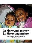 La Hermana mayor,  La Hermana menor (Spanish Edition)