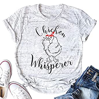 Chicken Whisperer T Shirt Women Funny Chicken Lover Farm Life Tee Ladies Casual Short Sleeve Shirts Tops White