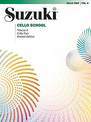 Suzuki Cello School, Vol 8: Cello Part (Suzuki Book 8 Cello)