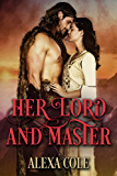 HER LORD AND MASTER: HISTORICAL ROMANCE (VIKING, NORSEMAN)