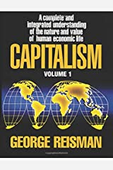 Capitalism: A Treatise on Economics, Vol. 1 Paperback