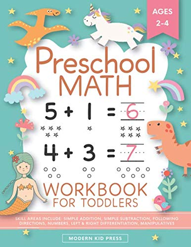 Preschool Math Workbook for Toddlers Ages 2-4: Beginner Math Preschool Learning Book with Number Tracing and Matching Activities for 2, 3 and 4 year olds and kindergarten prep