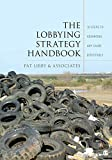 The Lobbying Strategy Handbook shows how students with passion for a cause can learn to successfully influence lawmaking in the United States. The centerpiece of this book is a 10-step framework that walks the reader through the essential elements of...