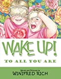 Wake Up!, Winifred Rich, 1452534608