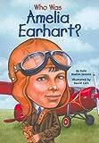 Who Was Amelia Earhart? (Turtleback Binding Edition)