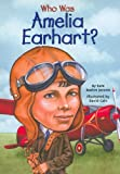 Who Was Amelia Earhart? (Turtleback School & Library Binding Edition)