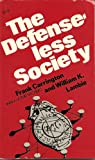 The Defenseless Society, Frank Carrington and William Lambie, 091605411X
