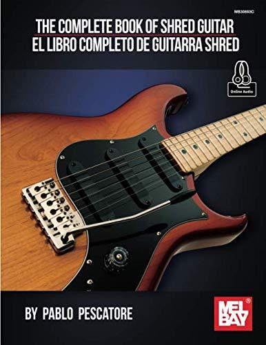 The Complete Book of Shred Guitar-El libro completo de guitarra shred ()