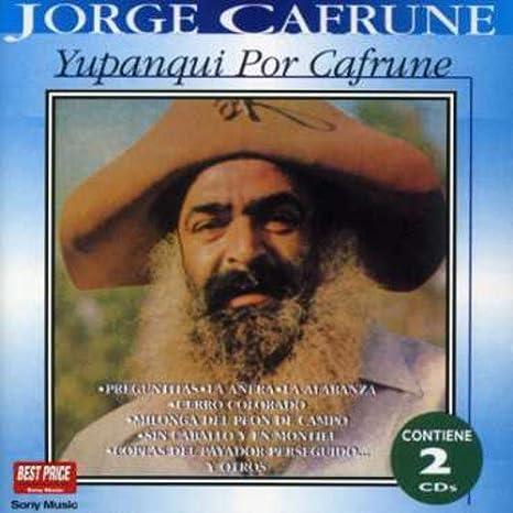 Yupanqui Por Cafrune: Jorge Cafrune: Amazon.es: Música