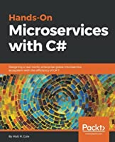 Hands-On Microservices with C# Front Cover