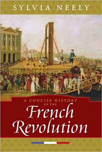 Amazon.com: A Concise History of the French Revolution (Critical ...