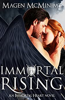 Immortal Rising: Immortal Heart by [McMinimy, Magen]