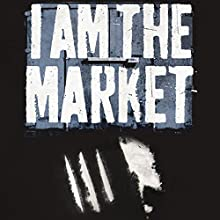 I Am the Market: How to Smuggle Cocaine by the Ton and Live Happily Audiobook by Luca Rastello Narrated by Paul Thornley