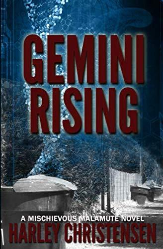 Gemini Rising (Mischievous Malamute Series, Book 1)