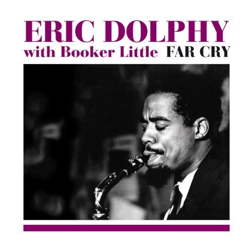 Price comparison product image Far Cry by Eric Dolphy & Booker Little (2012-05-04)