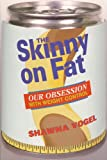 Skinny on Fat, Shawna Vogel, 071673091X