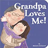 Grandpa Loves Me (Marianne Richmond)