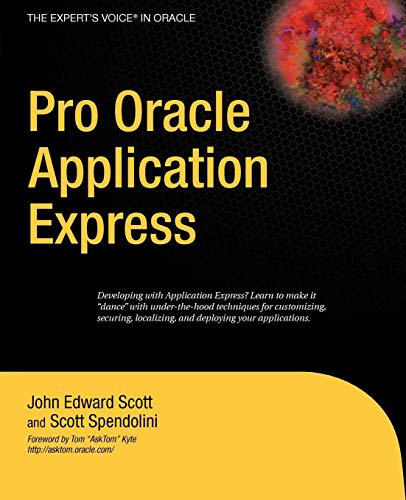 Pro Oracle Application Express (Expert's Voice in -