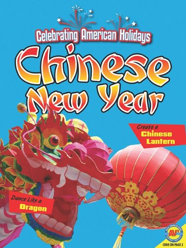 Chinese New Year [With Web Access] (Celebrating American Holidays: Arts & Crafts)