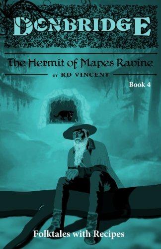Read Online Donbridge: The Hermit of Mapes Ravine: Donbridge (Volume 4) pdf