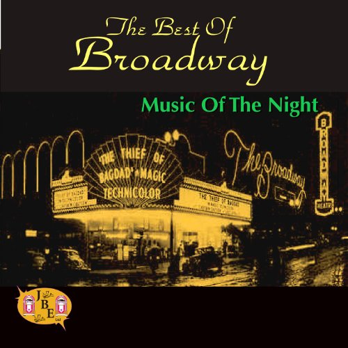 The Best Of Broadway (Best Broadway Show Tunes)