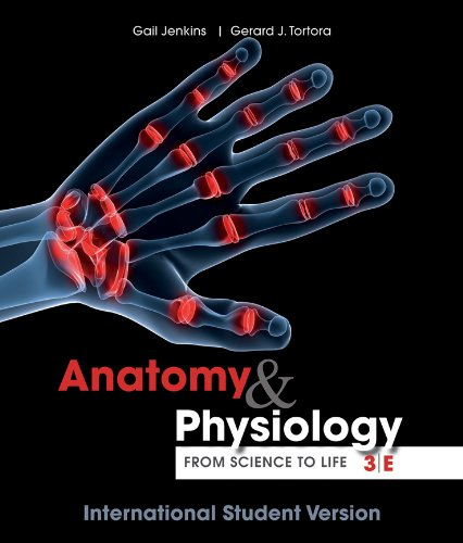 Download Anatomy and Physiology: from Science to Life, Thir d Edition International Student Version pdf epub