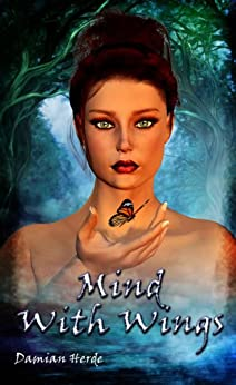 Mind With Wings by [Herde, Damian]