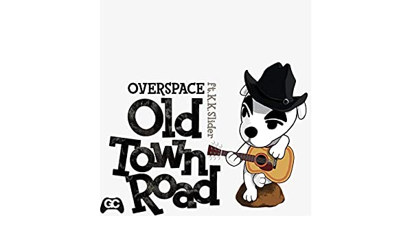 Old Town Road (feat  K K  Slider) by Overspace & GameChops