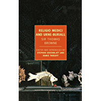 Religio Medici and Urne-Buriall (New York Review Books Classics)