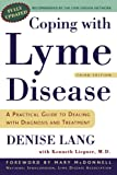 Coping with Lyme Disease, Denise Lang and Kenneth Liegner, 0805075631