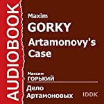Artamonovy's Case [Russian Edition] | Maxim Gorky