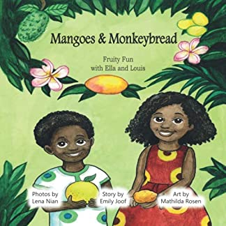 Mangoes & MonkeyBread: Fruity Fun with Ella & Louis