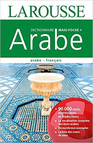 Dictionnaire Maxi Poche Arabe, arabe-français