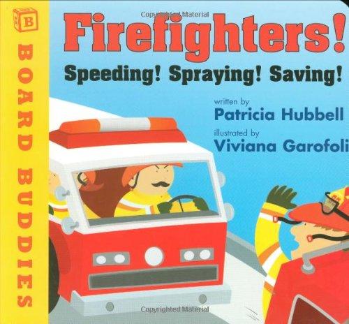 Firefighters!: Speeding! Spraying! Saving! (Board Buddies) -